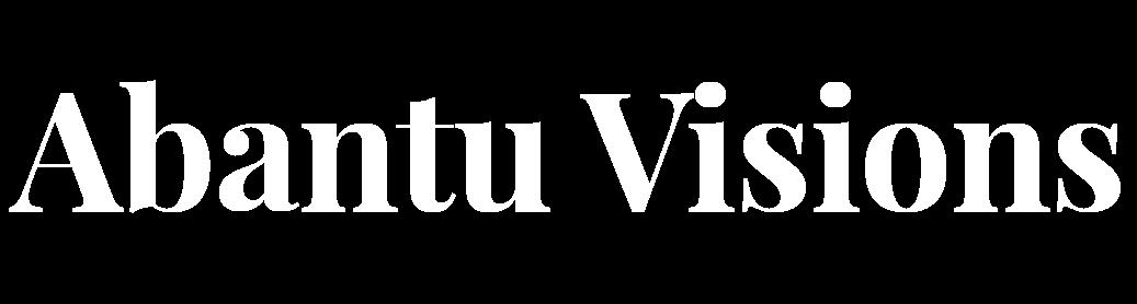 Abantu Visions
